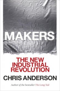 makers-the-new-industrial-revolution-by-chris-anderson